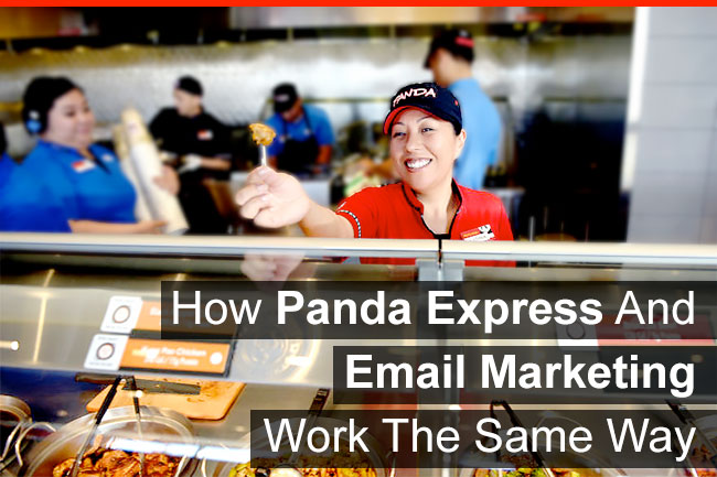 How Panda Express And Email Marketing Work The Same Way